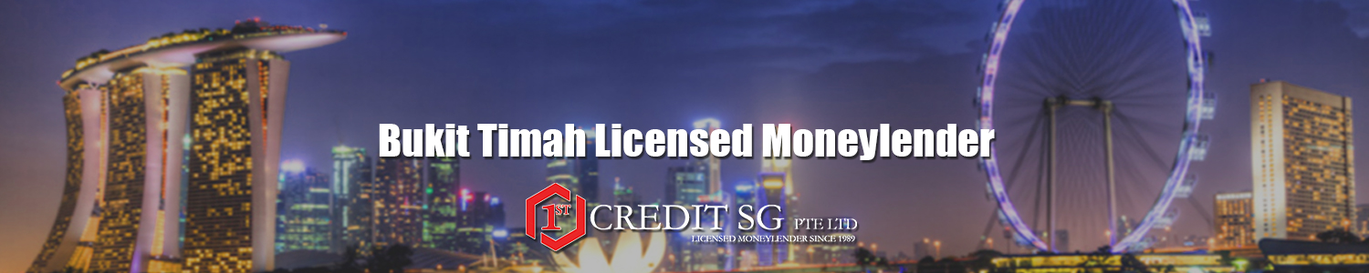 Bukit Timah Licensed Moneylender