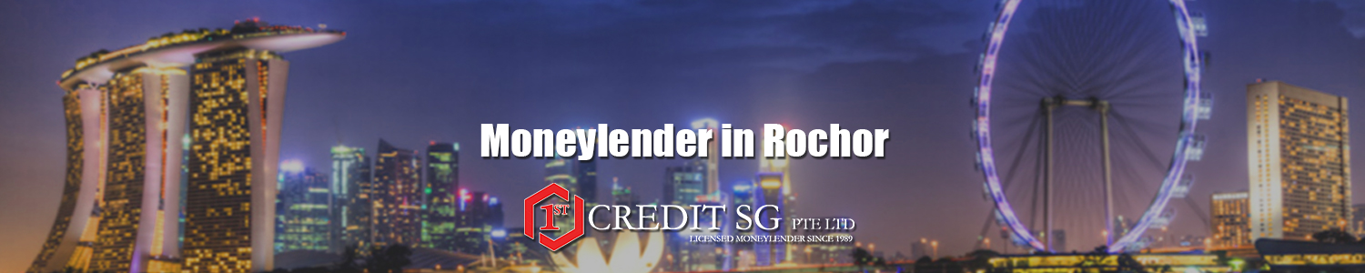 Moneylender in Rochor